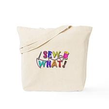 Sew What Tote Bag