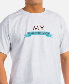 family reunion2_ T-Shirt