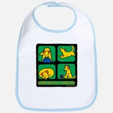 Every Day is a Good Day Bib