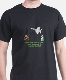 What You Do Gifts T-Shirt