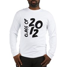 Class OF 2012 Long Sleeve T-Shirt