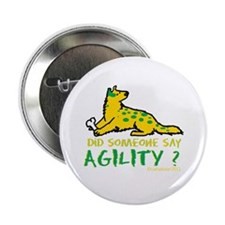 """Did someone say Agility 2.25"""" Button"""