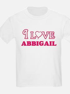 I Love Abbigail T-Shirt