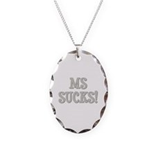 MS Sucks! Necklace Oval Charm