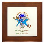 Root Of All Evil Gifts Framed Tile