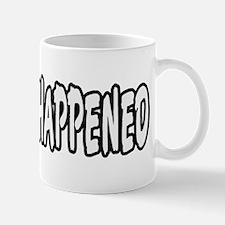 Roswell happened 2 Mug