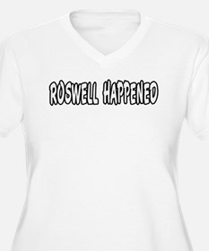 Roswell happened 2 T-Shirt