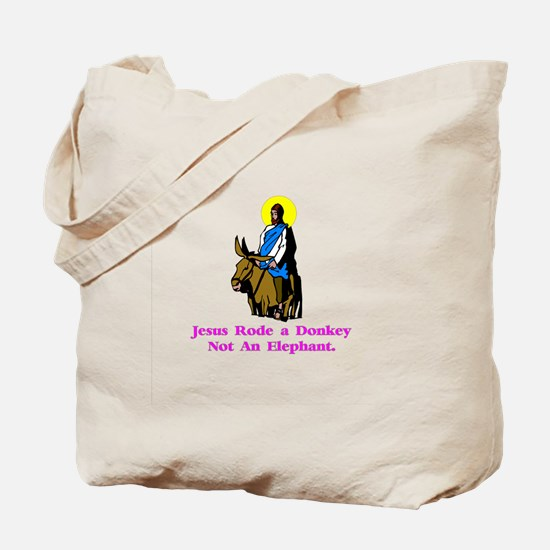Jesus Rode A Donkey Gifts Tote Bag