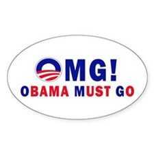 OMG! Obama Must Go Decal