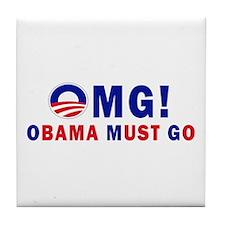 OMG! Obama Must Go Tile Coaster