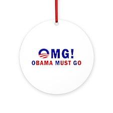 OMG! Obama Must Go Ornament (Round)