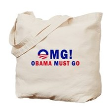 OMG! Obama Must Go Tote Bag