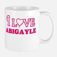 I Love Abigayle Mugs