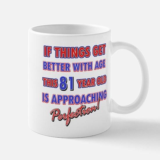 Funny 81st Birthdy designs Mug