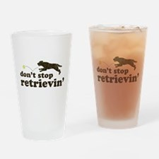 Don't Stop Retrievin' Drinking Glass