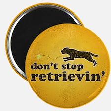Don't Stop Retrievin' Magnet