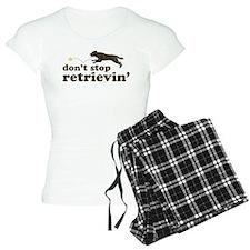 Don't Stop Retrievin' Pajamas