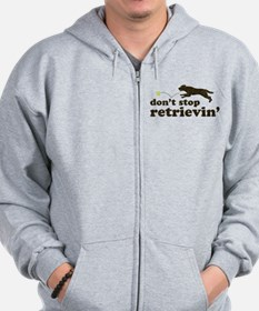 Don't Stop Retrievin' Zip Hoodie