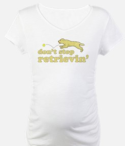 Don't Stop Retrievin' Shirt