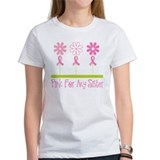 Sister beat breast cancer Women's T-Shirt