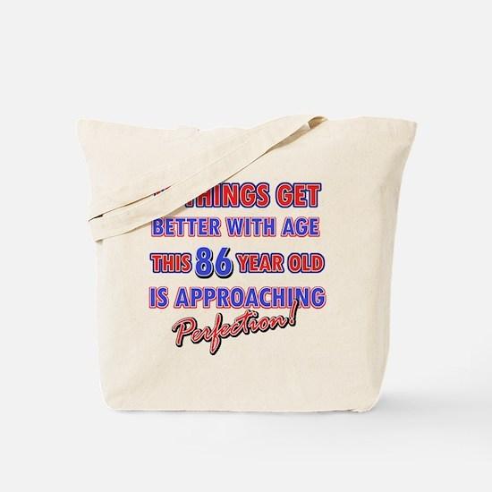 Funny 86th Birthdy designs Tote Bag