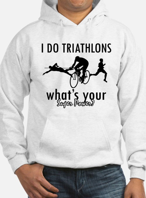 I Triathlons what's your superpower? Hoodie