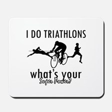 I Triathlons what's your superpower? Mousepad