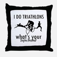 I Triathlons what's your superpower? Throw Pillow
