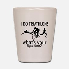 I Triathlons what's your superpower? Shot Glass
