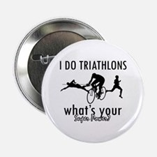 """I Triathlons what's your superpower? 2.25"""" Button"""