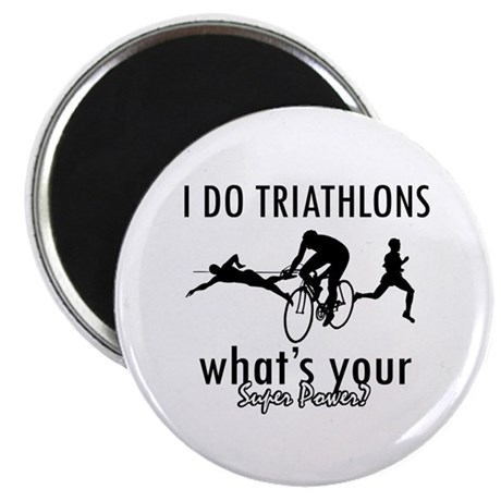"""I Triathlons what's your superpower? 2.25"""" Magnet"""