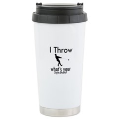 I Throw what's your superpower? Travel Mug
