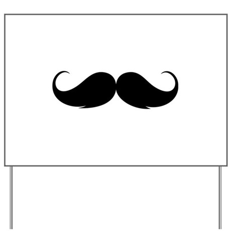 Moustache Yard Sign