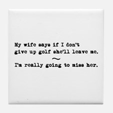 'Funny Golf Quote' Tile Coaster