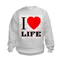 I Love Life Sweatshirt