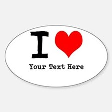 I Heart (personalized) Sticker (Oval)