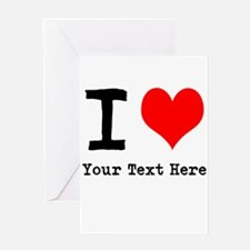 I Heart (personalized) Greeting Card