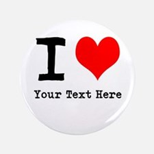 """I Heart (personalized) 3.5"""" Button (100 pack)"""