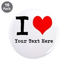 "I Heart (personalized) 3.5"" Button (10 pack)"