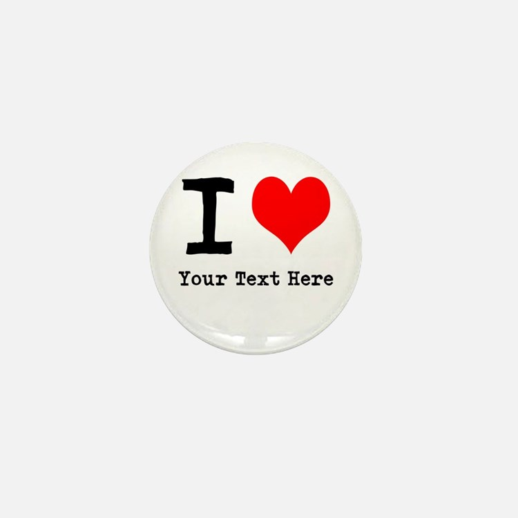 I Heart (personalized) Mini Button (10 pack)