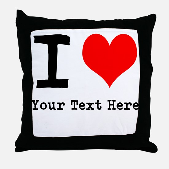 I Heart (personalized) Throw Pillow