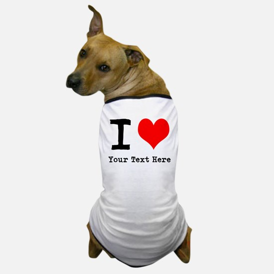 I Heart (personalized) Dog T-Shirt