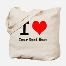 I Heart (personalized) Tote Bag