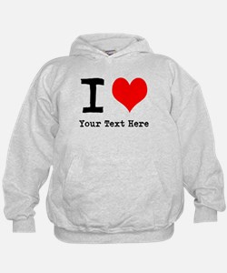 I Heart (personalized) Hoodie