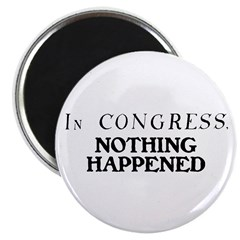 In CONGRESS, NOTHING HAPPENED 2.25