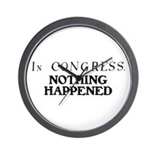 In CONGRESS, NOTHING HAPPENED Wall Clock