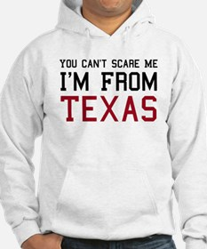 You Can't Scare Me, I'm From Hoodie