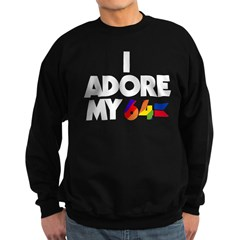 I Adore My 64 (dark items) Sweatshirt