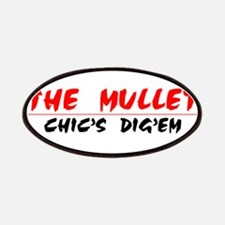 The Mullet...Chic's Dig'em!!! Patches