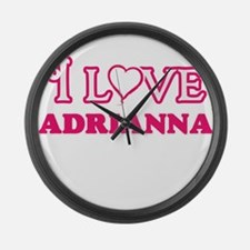 I Love Adrianna Large Wall Clock